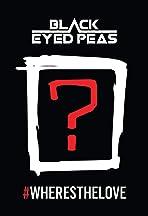 The Black Eyed Peas: #WHERESTHELOVE (Feat. The World)