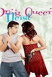 Drag Queen Heist Poster