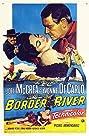 Border River (1954) Poster