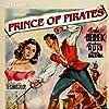 John Derek and Barbara Rush in Prince of Pirates (1953)