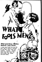 What Fools Men