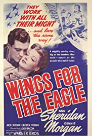Wings for the Eagle(1942) Poster - Movie Forum, Cast, Reviews
