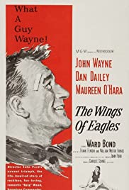 The Wings of Eagles (1957) Poster - Movie Forum, Cast, Reviews