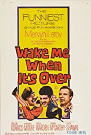 Wake Me When It's Over(1960) Poster - Movie Forum, Cast, Reviews