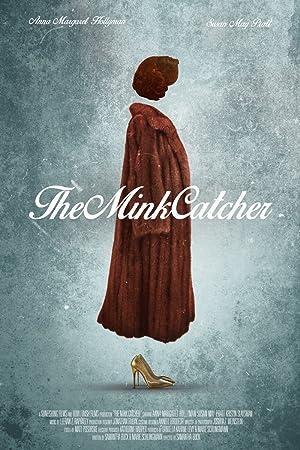 The Mink Catcher