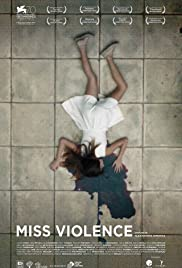 Miss Violence(2013) Poster - Movie Forum, Cast, Reviews