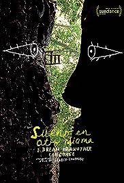 Śnię w obcym języku / Sueño en otro idioma (2017)
