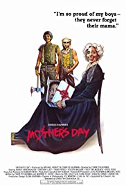 Mother's Day(1980) Poster - Movie Forum, Cast, Reviews