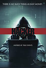 Hacker(2016) Poster - Movie Forum, Cast, Reviews