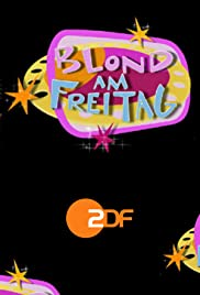 Blond am Freitag Poster