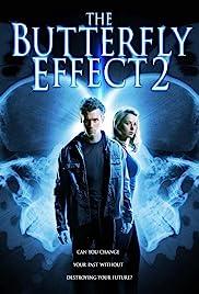 the butterfly effect 2 video 2006 imdb