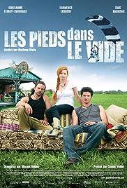 Les pieds dans le vide(2009) Poster - Movie Forum, Cast, Reviews