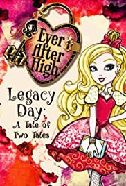 Ever After High-Legacy Day: A Tale of Two Tales Poster