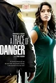 A Trace of Danger Poster