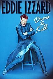 Eddie Izzard: Dress to Kill Poster