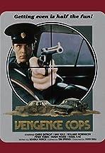 Vengeance Cops