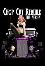 Chop Cut Rebuild