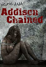 Addison Chained