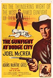 The Gunfight at Dodge City (1959) Poster - Movie Forum, Cast, Reviews