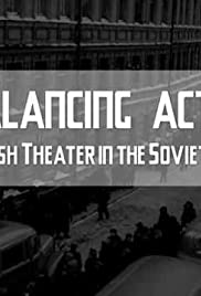 Balancing Acts: A Jewish Theater in the Soviet Union Poster