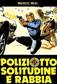 Poliziotto solitudine e rabbia Poster