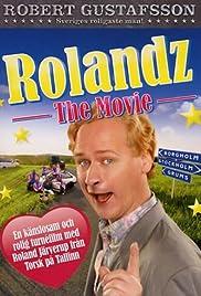 Rolandz: The Movie Poster