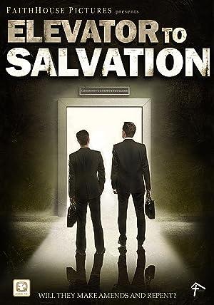 Elevator to Salvation (2015)
