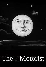 The '?' Motorist(1906) Poster - Movie Forum, Cast, Reviews