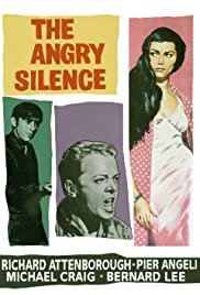 The Angry Silence(1960) Poster - Movie Forum, Cast, Reviews
