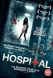 The Hospital (2013) Poster - Movie Forum, Cast, Reviews