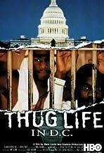 Thug Life in D.C.