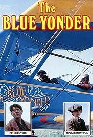 The Blue Yonder(1985) Poster - Movie Forum, Cast, Reviews