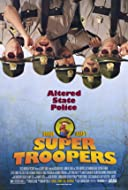 Super Troopers 2001