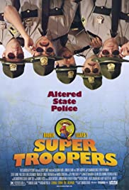 Super Troopers Poster
