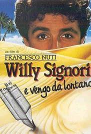 Willy Signori e vengo da lontano Poster