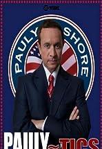 Pauly Shore's Pauly~tics