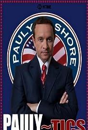 Pauly Shore's Pauly~tics Poster