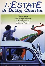 L'estate di Bobby Charlton Poster