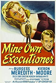 Mine Own Executioner Poster