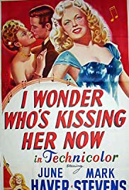 I Wonder Who's Kissing Her Now Poster