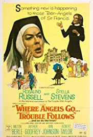 Where Angels Go Trouble Follows! Poster