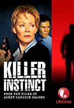 Killer Instinct: From the Files of Agent Candice DeLong