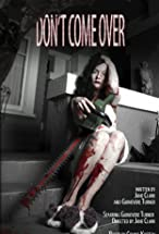 Primary image for Don't Come Over: VR Short