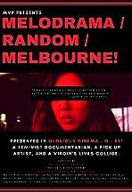 Melodrama/Random/Melbourne!