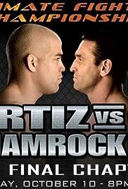 Ortiz vs. Shamrock 3: The Final Chapter Poster