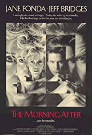The Morning After(1986) Poster - Movie Forum, Cast, Reviews