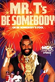 Be Somebody... or Be Somebody's Fool! Poster