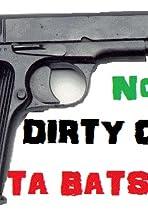 Dirty Cops-Ta Batsonia No.3