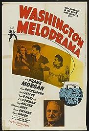 Washington Melodrama(1941) Poster - Movie Forum, Cast, Reviews
