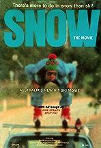 Snow: The Movie